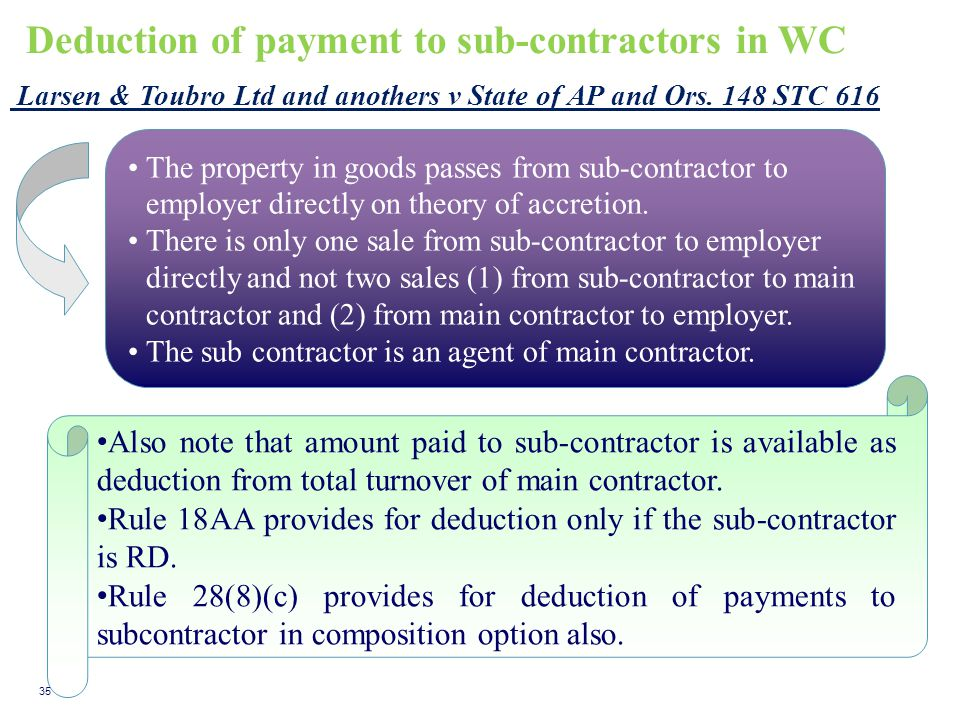 Deduction of payment to sub-contractors in WC