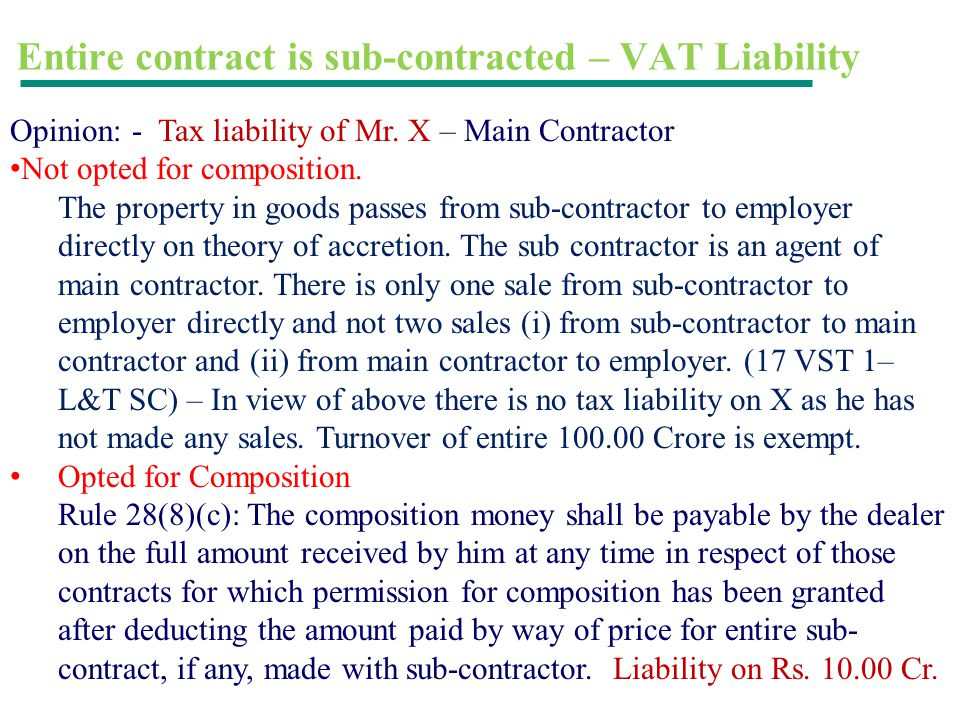 Entire contract is sub-contracted – VAT Liability
