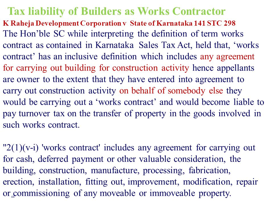 Tax liability of Builders as Works Contractor