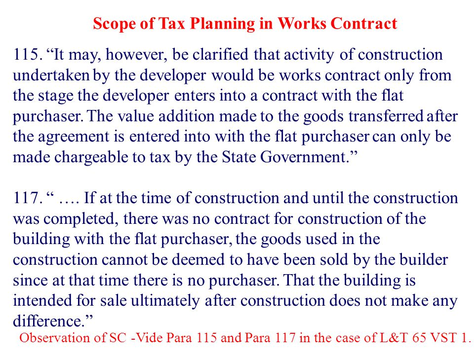 Scope of Tax Planning in Works Contract