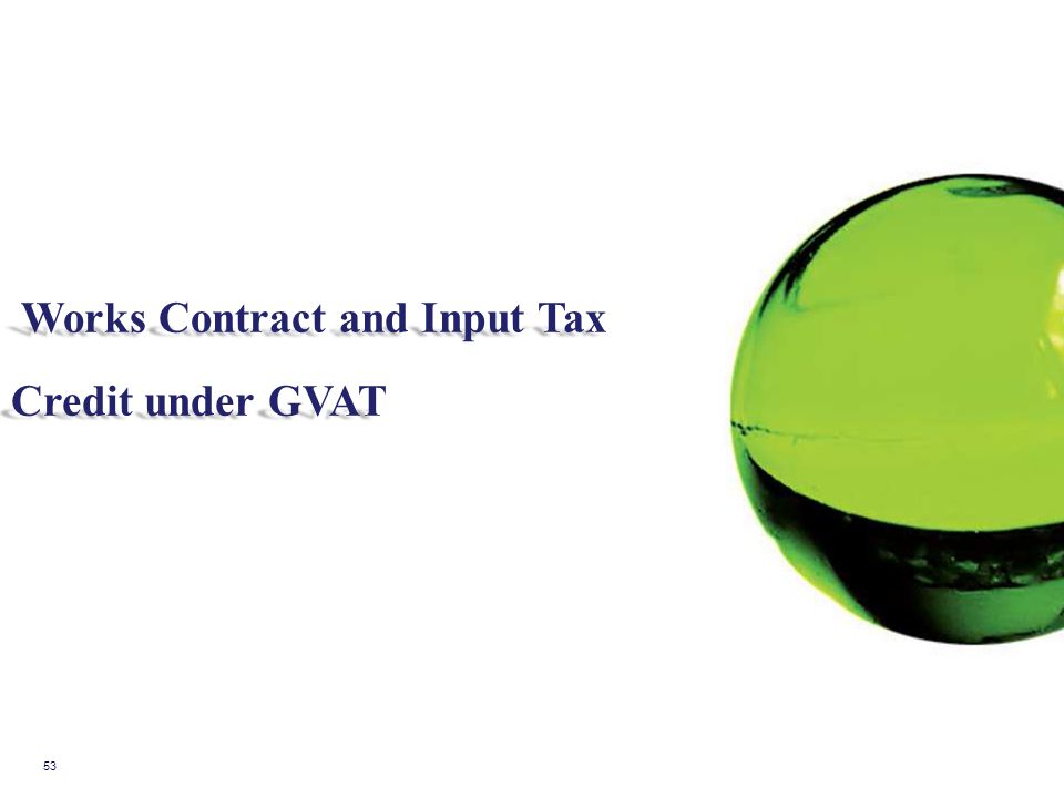 Works Contract and Input Tax