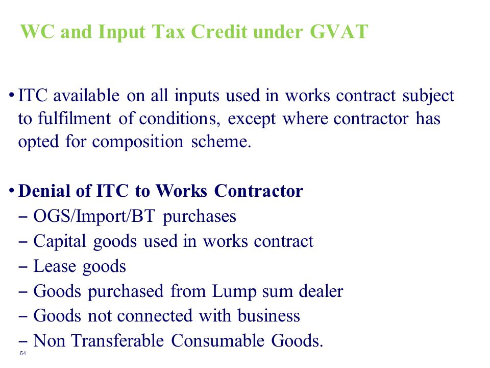 WC and Input Tax Credit under GVAT