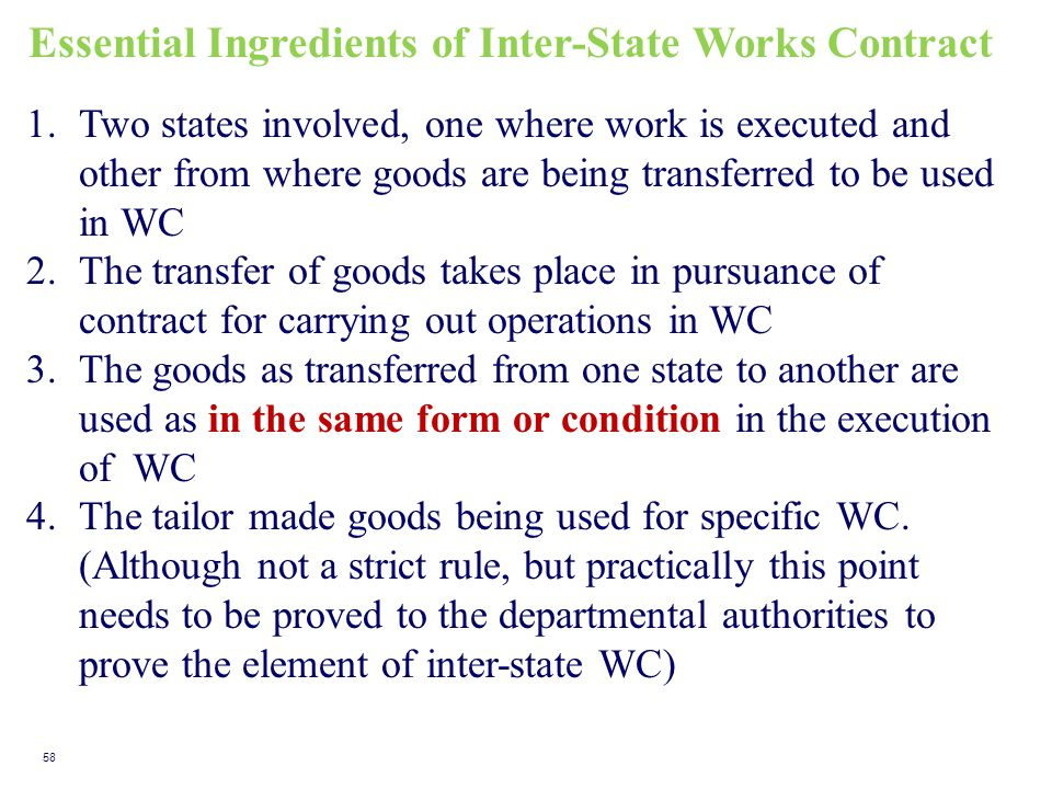 Essential Ingredients of Inter-State Works Contract