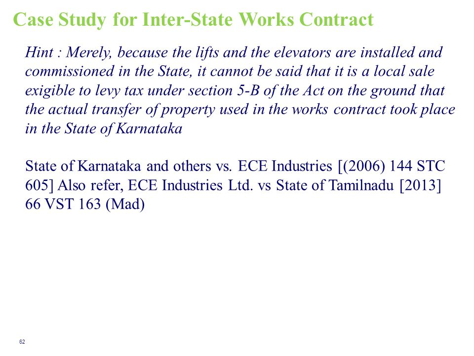 Case Study for Inter-State Works Contract