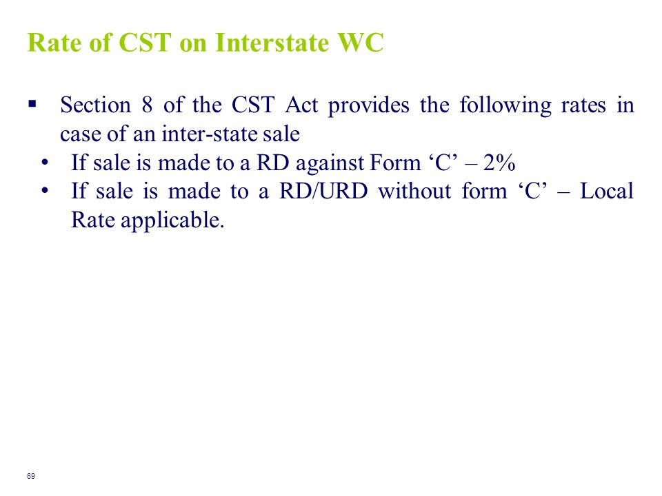 Rate of CST on Interstate WC