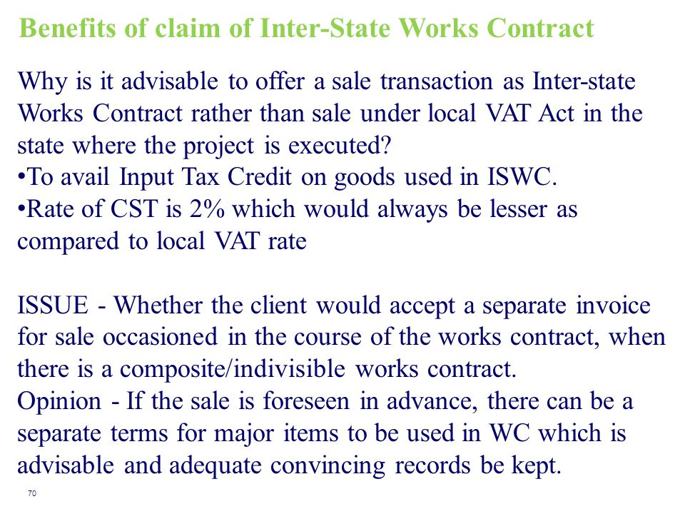 Benefits of claim of Inter-State Works Contract