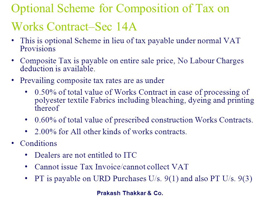 Optional Scheme for Composition of Tax on Works Contract–Sec 14A