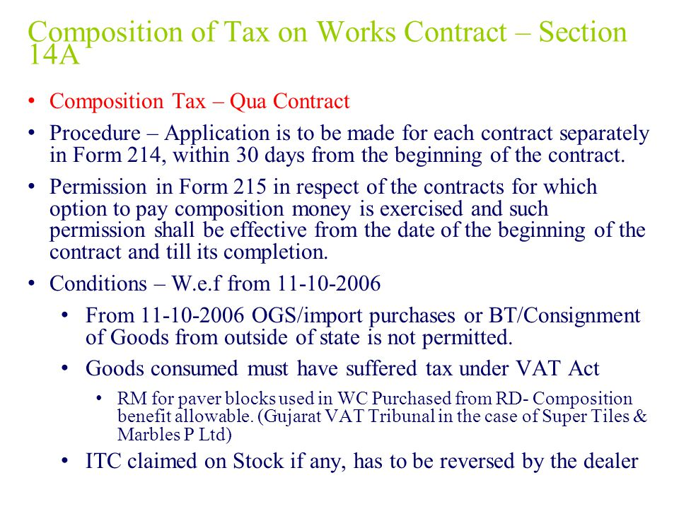 Composition of Tax on Works Contract – Section 14A