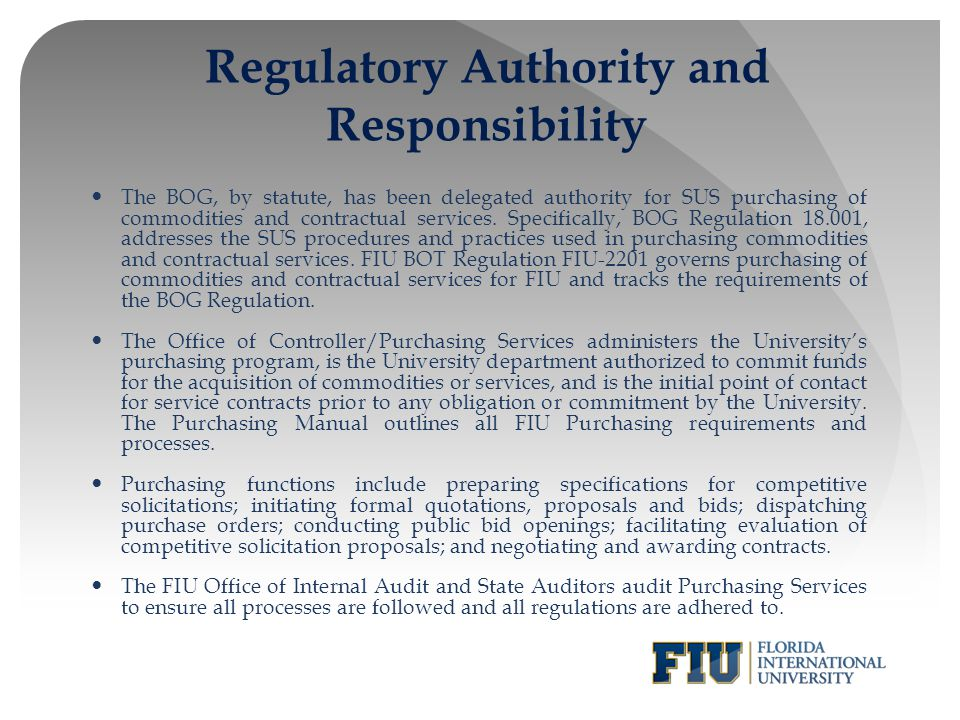 Regulatory Authority and Responsibility