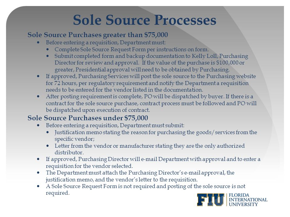 Sole Source Processes Sole Source Purchases greater than $75,000