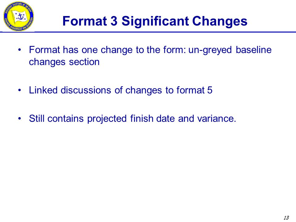 Format 3 Significant Changes
