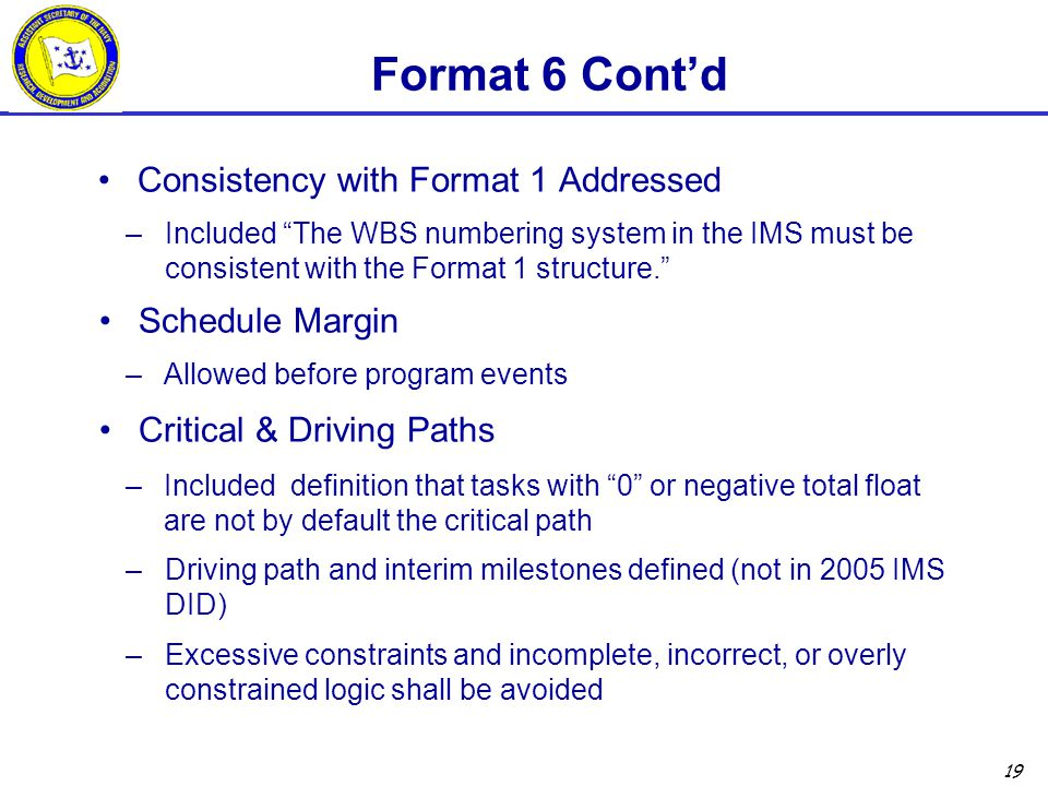 Format 6 Cont'd Consistency with Format 1 Addressed Schedule Margin