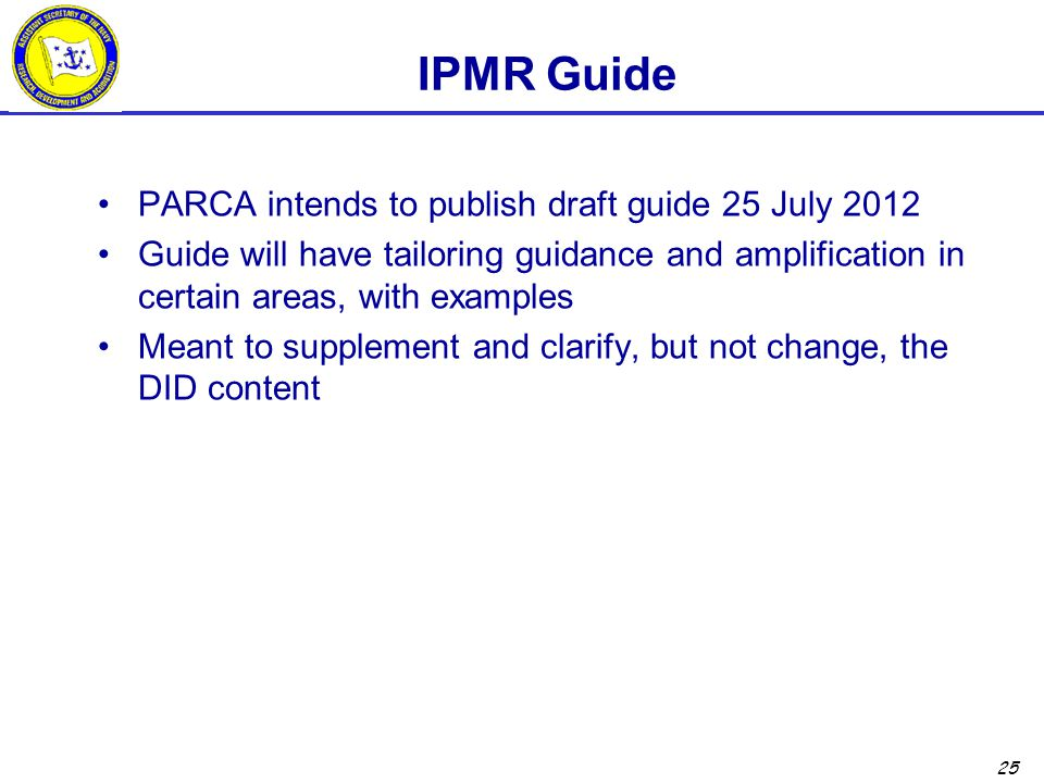 IPMR Guide PARCA intends to publish draft guide 25 July 2012