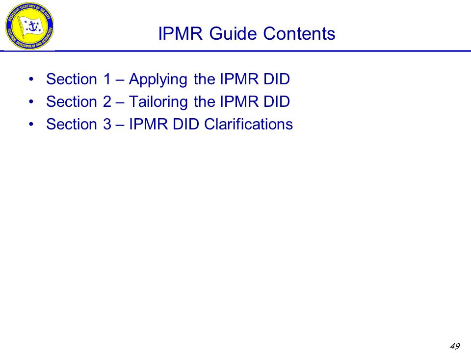IPMR Guide Contents Section 1 – Applying the IPMR DID