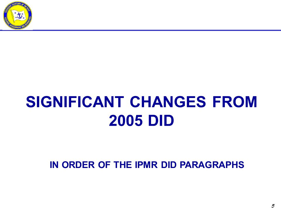 Significant Changes From 2005 DID