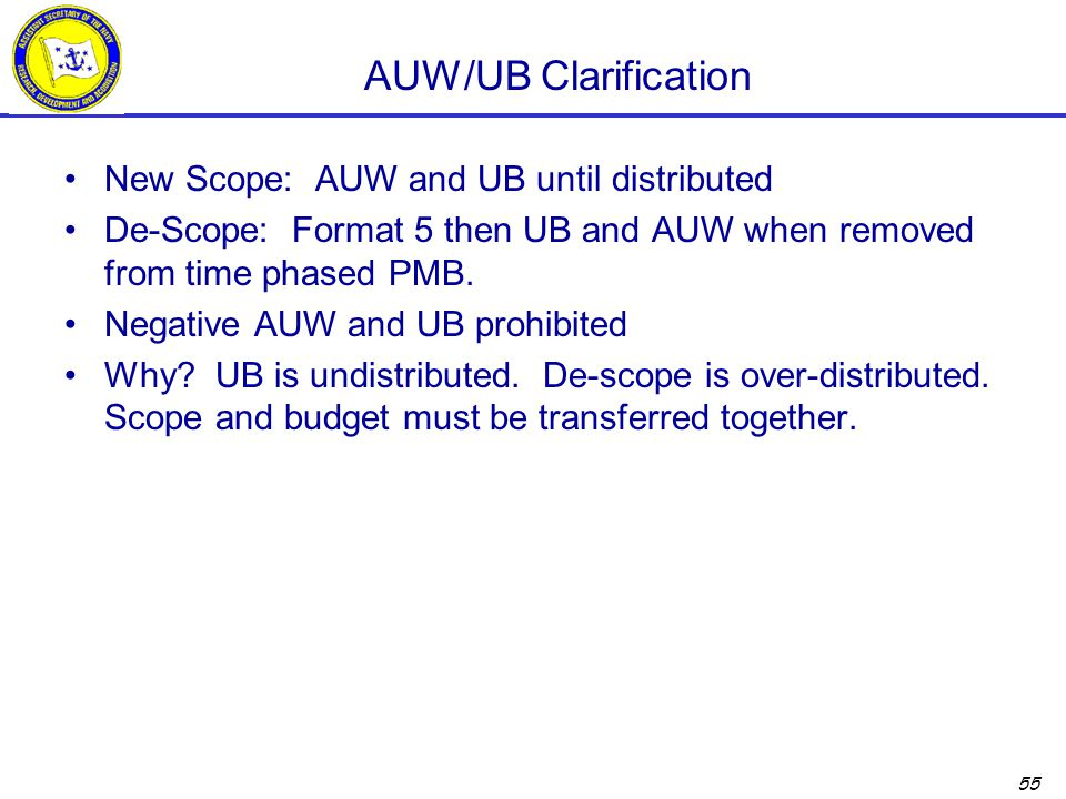 AUW/UB Clarification New Scope: AUW and UB until distributed