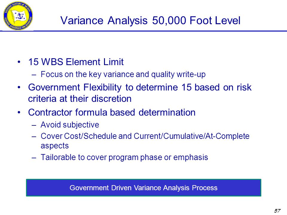 Variance Analysis 50,000 Foot Level
