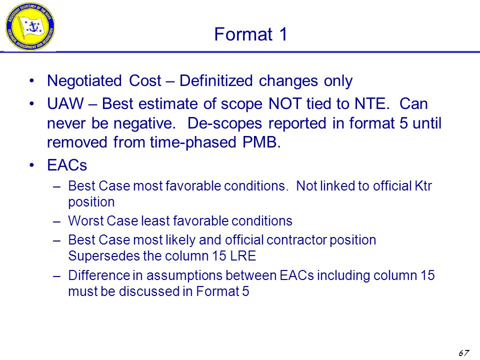 Format 1 Negotiated Cost – Definitized changes only