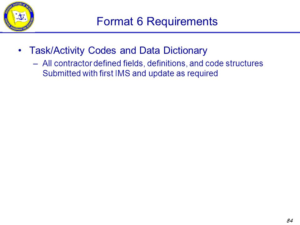 Format 6 Requirements Task/Activity Codes and Data Dictionary