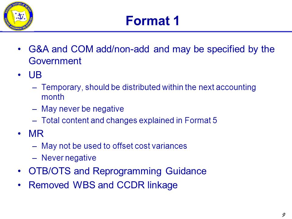 Format 1 G&A and COM add/non-add and may be specified by the Government. UB. Temporary, should be distributed within the next accounting month.