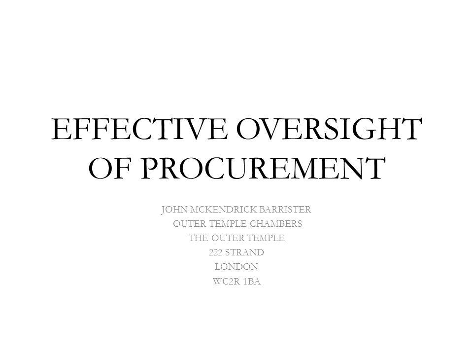 EFFECTIVE OVERSIGHT OF PROCUREMENT