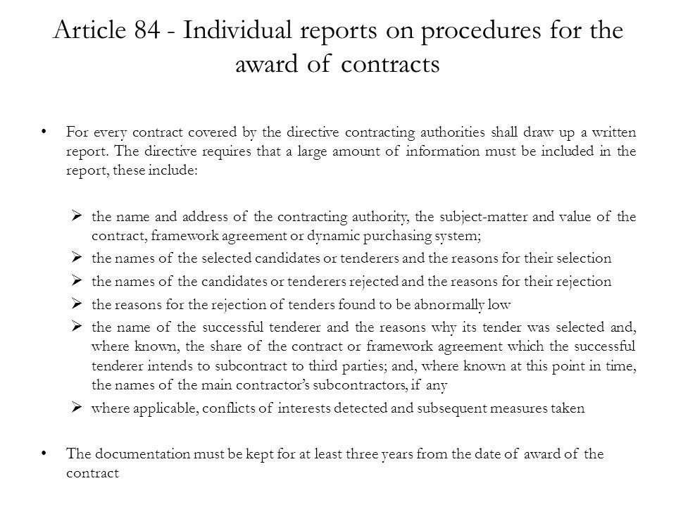 Article 84 - Individual reports on procedures for the award of contracts
