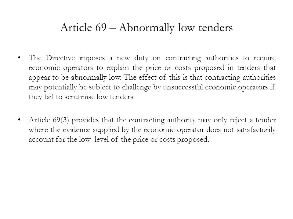 Article 69 – Abnormally low tenders