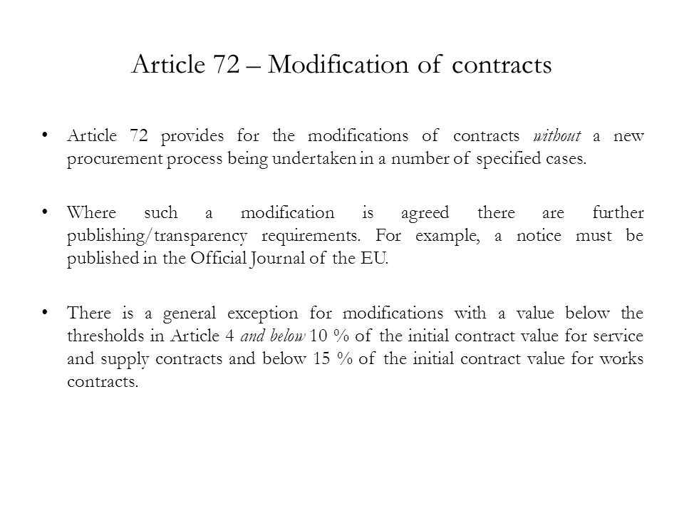 Article 72 – Modification of contracts