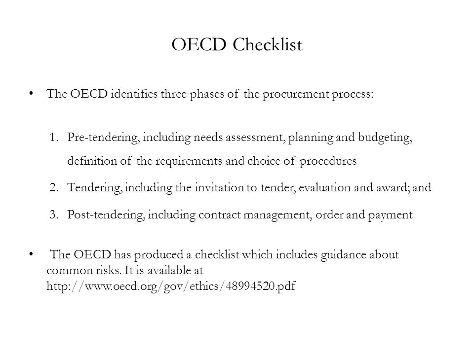OECD Checklist The OECD identifies three phases of the procurement process: