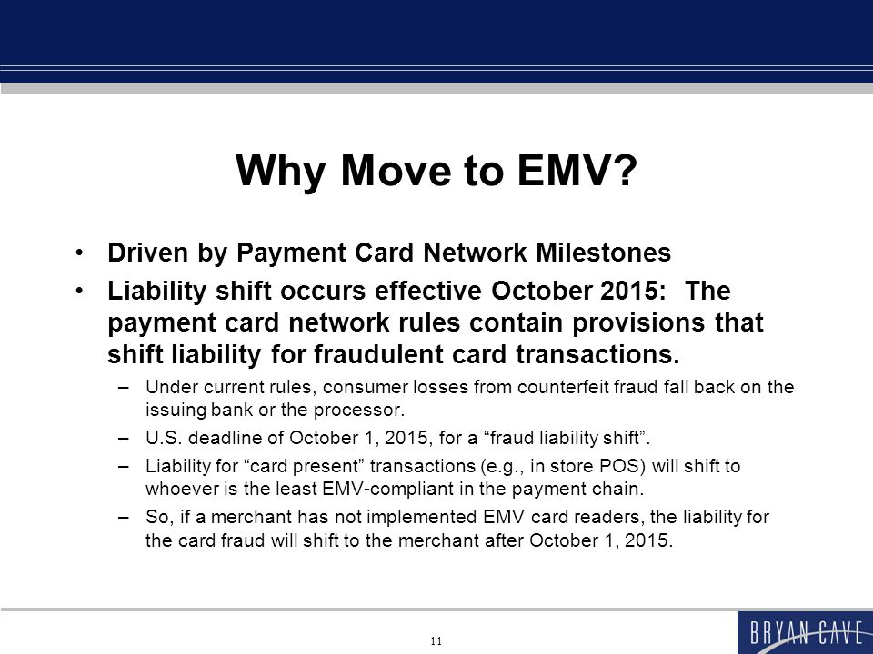 Why Move to EMV Driven by Payment Card Network Milestones