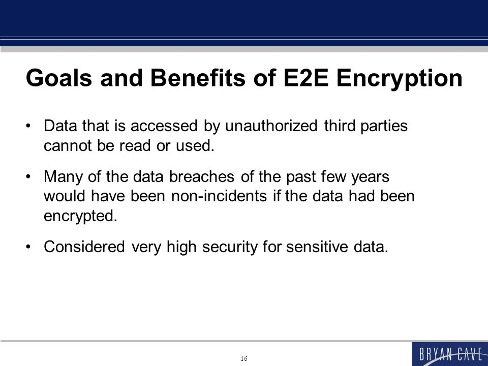 Goals and Benefits of E2E Encryption