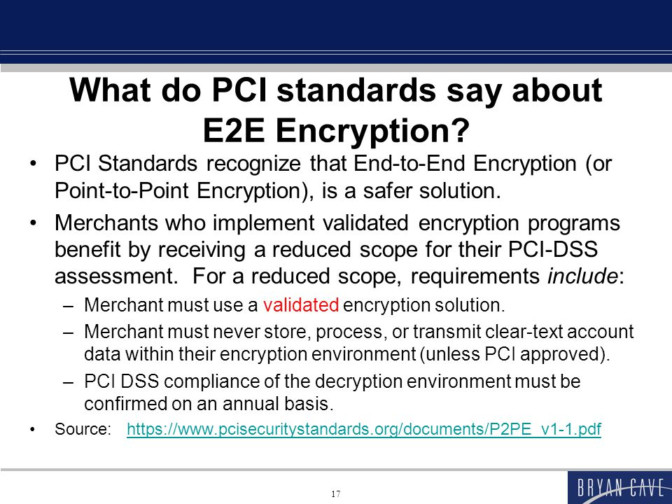 What do PCI standards say about E2E Encryption