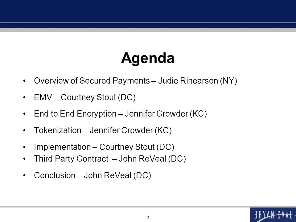 Agenda Overview of Secured Payments – Judie Rinearson (NY)