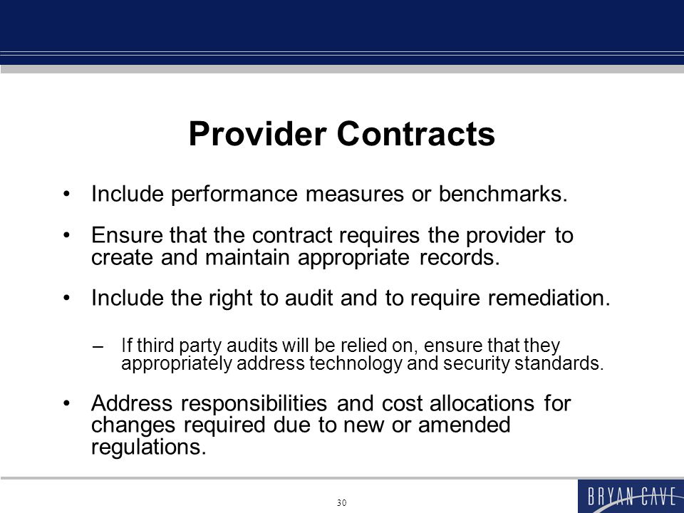 Provider Contracts Include performance measures or benchmarks.