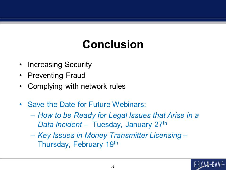 Conclusion Increasing Security Preventing Fraud