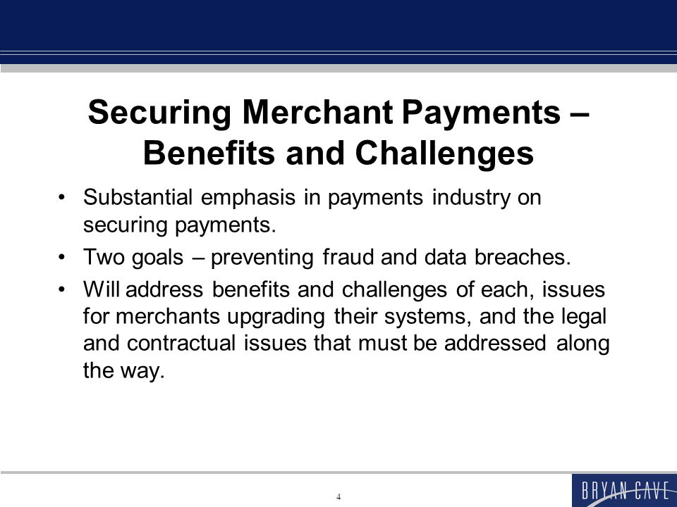 Securing Merchant Payments – Benefits and Challenges