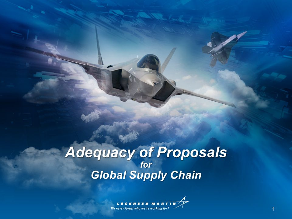 Adequacy of Proposals for Global Supply Chain