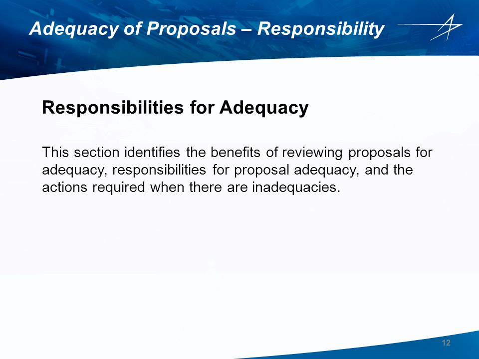Adequacy of Proposals – Responsibility