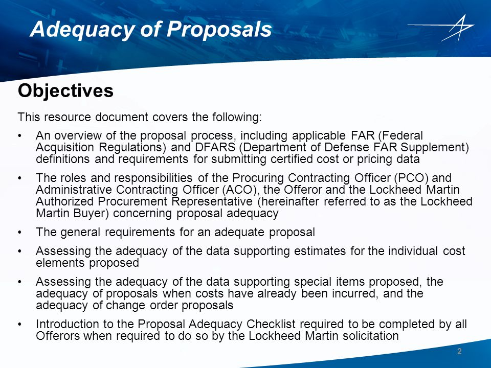 Adequacy of Proposals Objectives