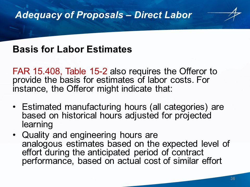 Adequacy of Proposals – Direct Labor