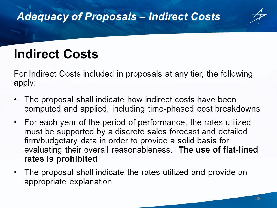 Adequacy of Proposals – Indirect Costs