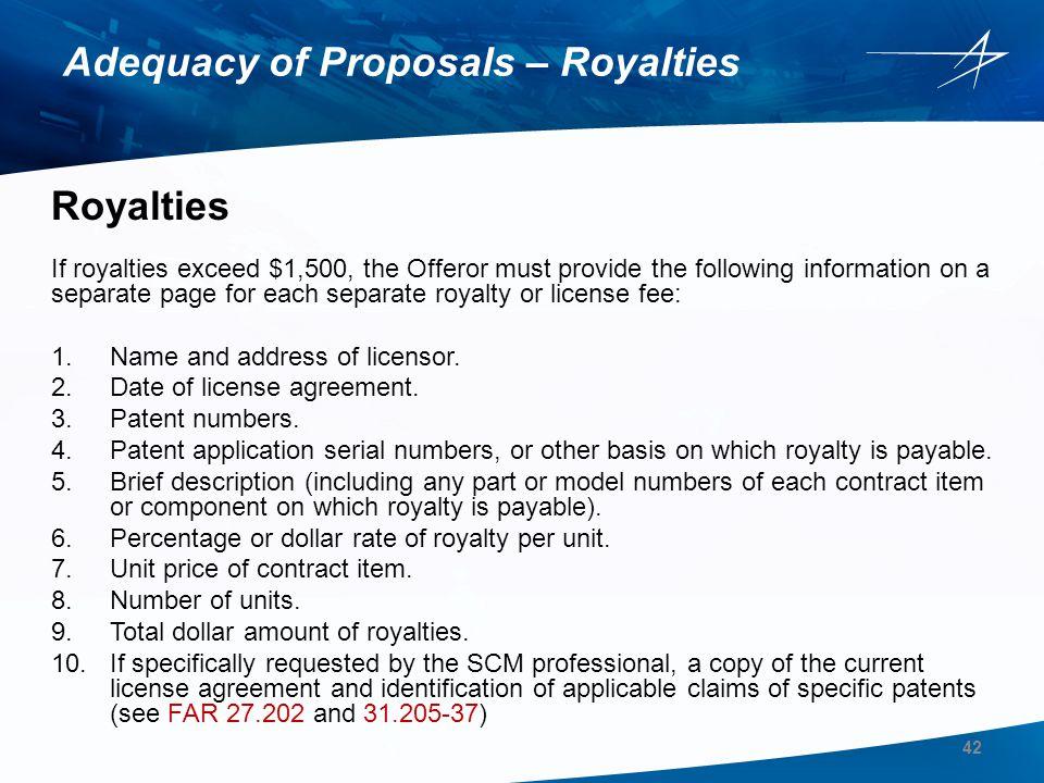 Adequacy of Proposals – Royalties