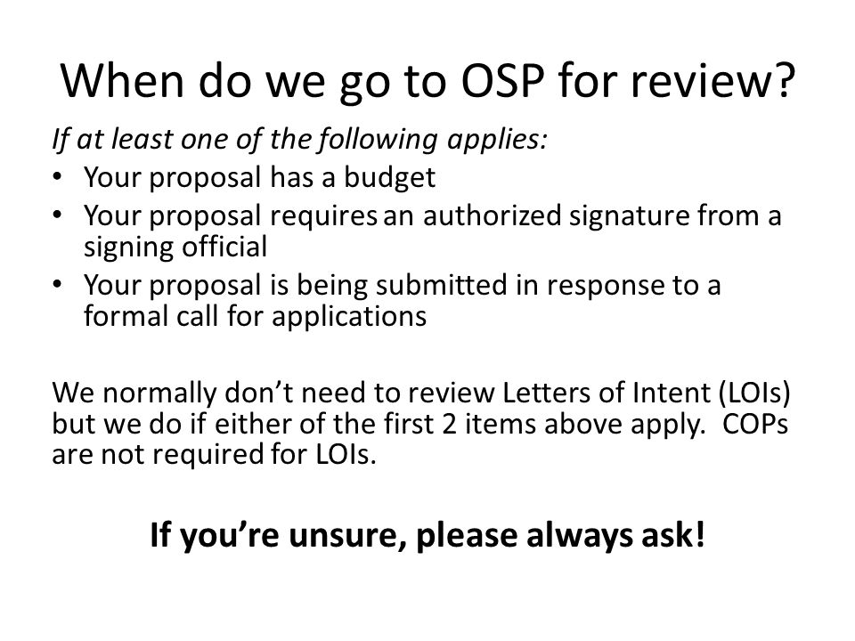When do we go to OSP for review