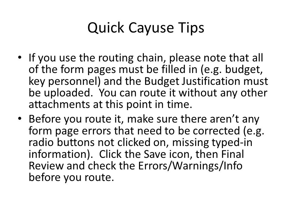 Quick Cayuse Tips