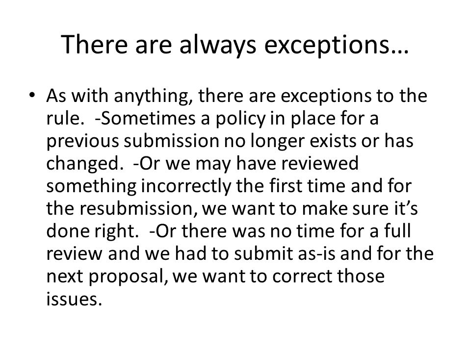 There are always exceptions…