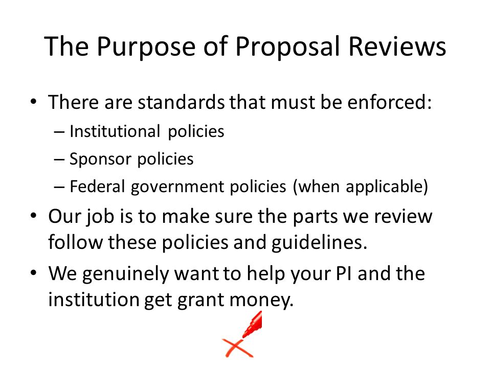 The Purpose of Proposal Reviews