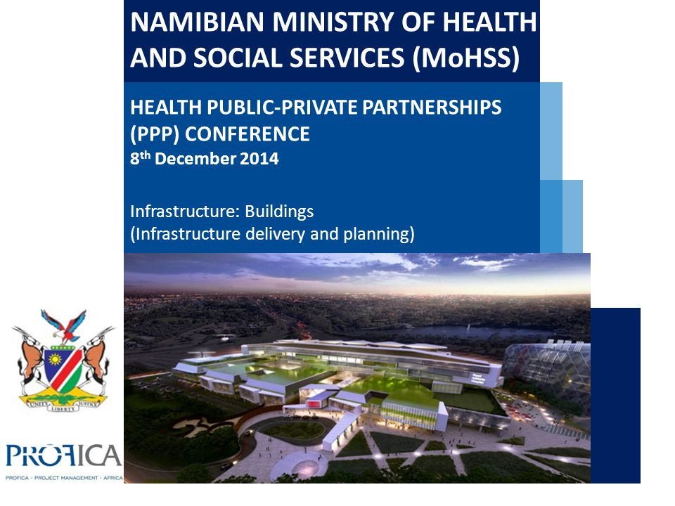 NAMIBIAN MINISTRY OF HEALTH AND SOCIAL SERVICES (MoHSS)