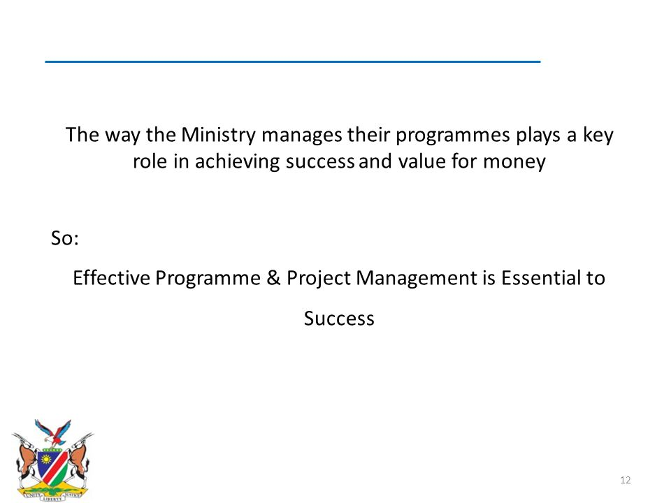 Effective Programme & Project Management is Essential to Success