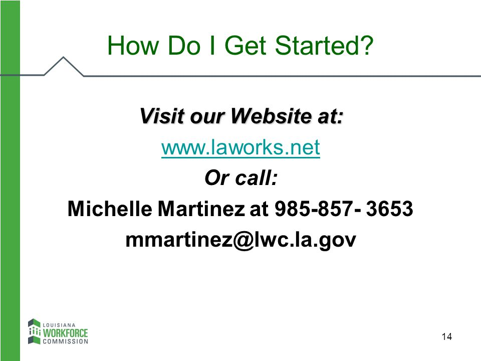 Michelle Martinez at 985-857- 3653