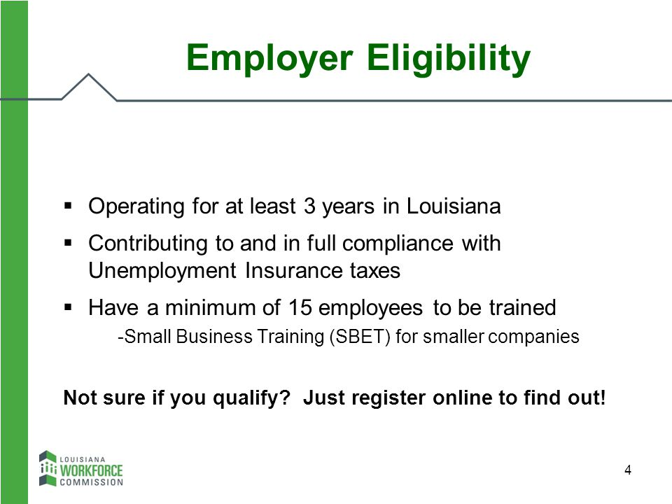 Employer Eligibility Operating for at least 3 years in Louisiana